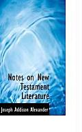 Notes on New Testament Literature