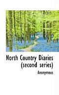 North Country Diaries (Second Series)