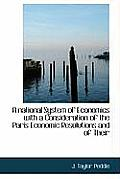 A National System of Economics with a Consideration of the Paris Economic Resolutions and of Their