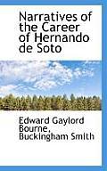 Narratives of the Career of Hernando de Soto