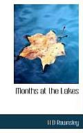 Months at the Lakes