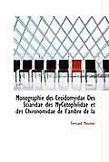 Monographie Des Cecidomyidae Des Sciaridae Des Mycetophilidae Et Des Chironomidae de L'Ambre de La