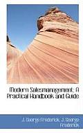 Modern Salesmanagement; A Practical Handbook and Guide