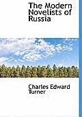The Modern Novelists of Russia