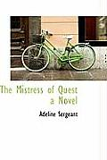The Mistress of Quest a Novel