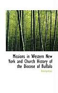 Missions in Western New York and Church History of the Diocese of Buffalo