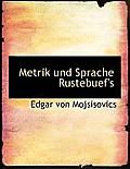 Metrik Und Sprache Rustebuef's