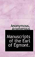 Manuscripts of the Earl of Egmont.
