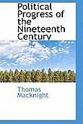Political Progress of the Nineteenth Century