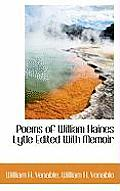 Poems of William Haines Lytle Edited with Memoir