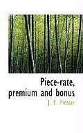Piece-Rate, Premium and Bonus