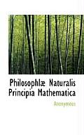 Philosophl Naturalis Principia Mathematica