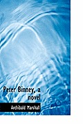 Peter Binney, a Novel