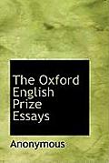 The Oxford English Prize Essays