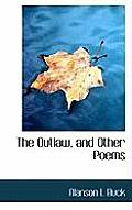 The Outlaw, and Other Poems