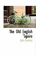 The Old English 'Squire
