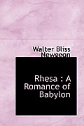 Rhesa: A Romance of Babylon