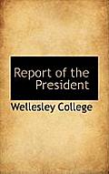 Report of the President