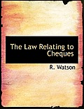 The Law Relating to Cheques