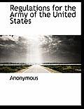 Regulations for the Army of the United States