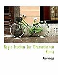 Regie Studien Zur Dramatischen Kunst