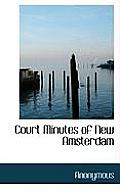Court Minutes of New Amsterdam