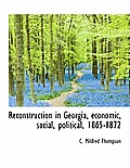 Reconstruction in Georgia, Economic, Social, Political, 1865-1872