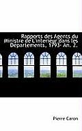 Rapports Des Agents Du Ministre de L'Interieur Dans Les D Partements, 1793- An. 2.