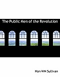 The Public Men of the Revolution