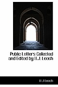Public Letters Collected and Edited by H.J. Leech