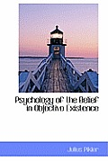 Psychology of the Belief in Objective Existence