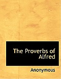 The Proverbs of Alfred