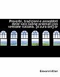 Proverbi, Tradizioni E Anneddoti Delle Valli Ladine Orientali Con Versione Italiana. [A Cura del] Dr