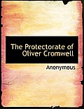 The Protectorate of Oliver Cromwell