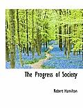 The Progress of Society