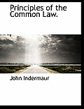 Principles of the Common Law.