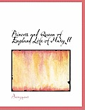 Princess and Queen of England Life of Mary II