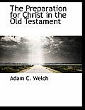 The Preparation for Christ in the Old Testament