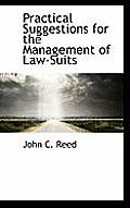 Practical Suggestions for the Management of Law-Suits