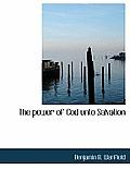 The Power of God Unto Salvation