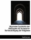 Allgemeine Geschichte Der Philosophie Mit Besonderer Berucksichtigung Der Religionen