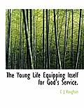 The Young Life Equipping Itself for God's Service.