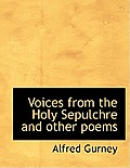Voices from the Holy Sepulchre and Other Poems