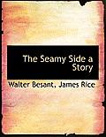 The Seamy Side a Story