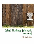 Sylhet Thackeray [Electronic Resource]