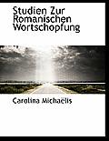 Studien Zur Romanischen Wortschopfung