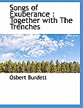 Songs of Exuberance: Together with the Trenches