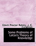 Some Problems of Lotze's Theory of Knowledge