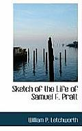 Sketch of the Life of Samuel F. Pratt