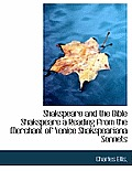 Shakspeare and the Bible Shakspeare a Reading from the Merchant of Venice Shakspeariana Sonnets